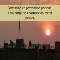 formacion_en_prevencion_personal_administrativo_construccion_metal